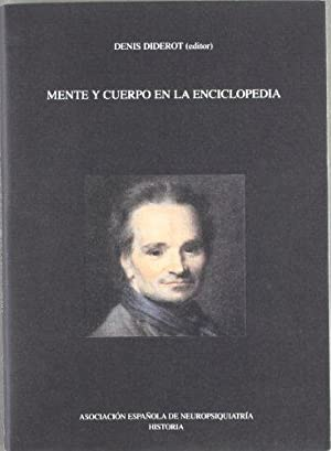 MENTE Y CUERPO EN LA ENCICLOPEDIA.: DIDEROT, Denis.