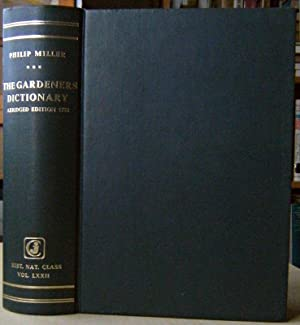 The Gardeners Dictionary. [With an introduction by W.T. Stearn]
