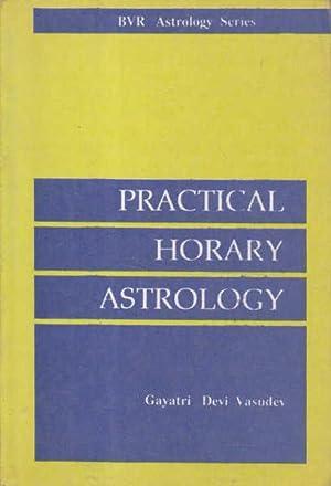 Practical Horary Astrology: Gayatri Devi Vasudev;