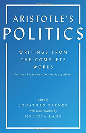 Aristotle's Politics: Writings from the Complete Works: Aristotle
