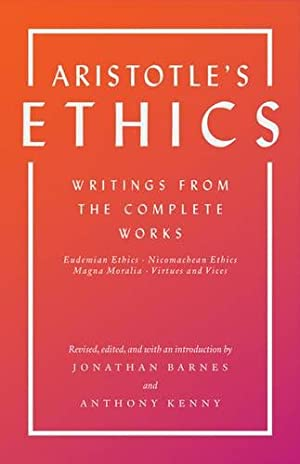 Aristotle's Ethics: Writings from the Complete Works: Aristotle