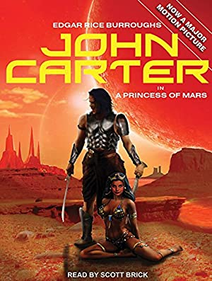 John Carter in A Princess of Mars: Burroughs, Edgar Rice