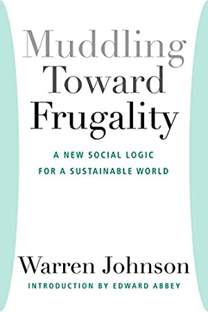 Muddling Toward Frugality: Johnson, Warren