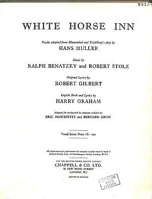 White Horse Inn. Musical Play in Three: Benatzky, Ralph