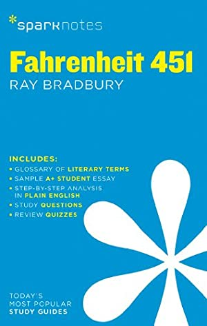"Fahrenheit 451 SparkNotes Literature Guide (SparkNotes Literature: SparkNotes"", ""Bradbury, Ray"""
