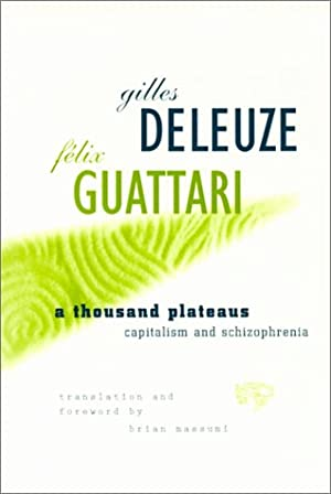 "A Thousand Plateaus: Capitalism and Schizophrenia: Gilles Deleuze"", ""Felix"