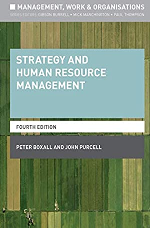 "Strategy and Human Resource Management (Management, Work: Purcell, John"", ""Boxall,"