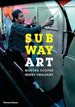 "Subway Art: Chalfant, Henry"", ""Cooper,"