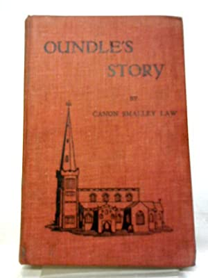 Oundles Story: Canon Smalley Law