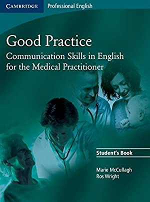 """Good Practice Student's Book: Communication Skills in: McCullagh, Marie"""", """"Wright,"""