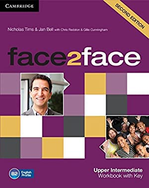 "face2face Upper Intermediate Workbook with Key: Tims, Nicholas"", ""Bell,"