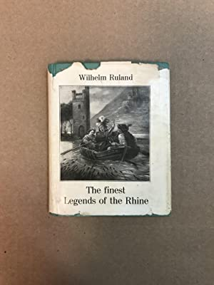 The Finest Legends of the Rhine (Small: Ruland, Wilhelm