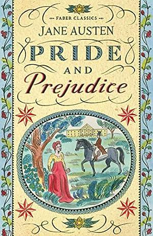 Pride and Prejudice (Faber Young Adult Classics): Austen, Jane
