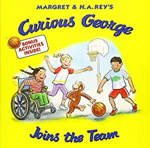 Curious George Joins the Team: Rey, H. A.