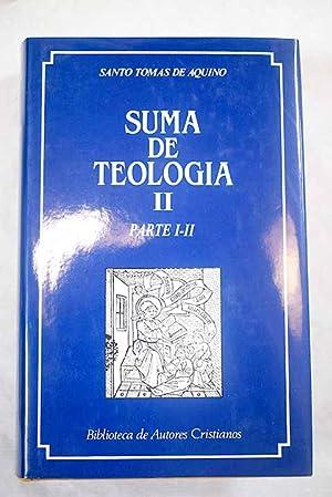 Suma de teología II. Parte I-II: Aquino, Santo Tomás