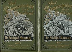 Auf Schneeschuhen durch Grönland - 2 Bände.: Nansen, Fridtjof: