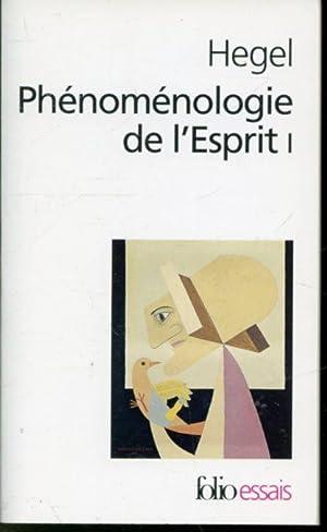 Phénoménologie de l'Esprit I: G. W. F.