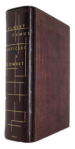 Camus à Combat. à ditoriaux et articles d'Albert: CAMUS, ALBERT.