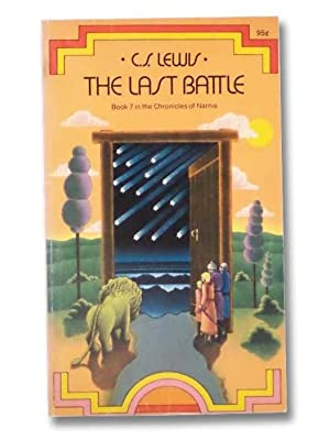 The Last Battle (The Chronicles of Narnia,: Lewis, C. S.