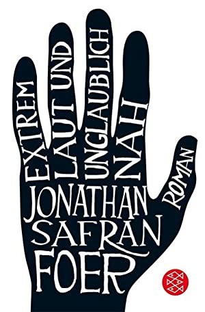 Extrem laut und unglaublich nah: Roman: Safran Foer, Jonathan: