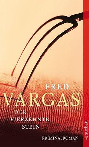 Der vierzehnte Stein: Kriminalroman (Kommissar Adamsberg ermittelt,: Vargas, Fred: