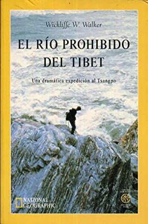 Seller image for El río prohibido del Tíbet. Una dramática expedición al Tsangpo for sale by Rincón de Lectura