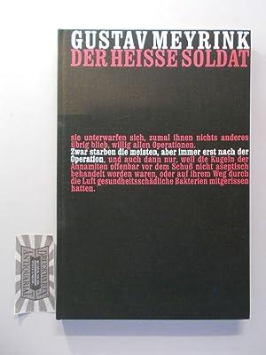 Der heiße Soldat und andere Geschichten. Die: Meyrink, Gustav und