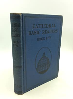 CATHEDRAL BASIC READERS BOOK FIVE