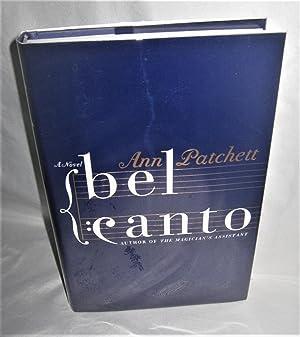 Bel Canto: A Novel: Ann Patchett