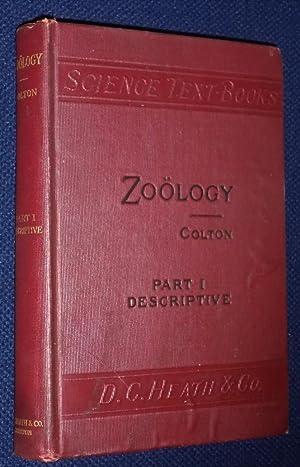 Zoology Descriptive And Practical: Part I : Colton, Buel P.