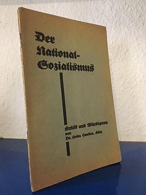 Der Nationalsozialismus: Kritik und Würdigung: Quester, Dr. Heinz: