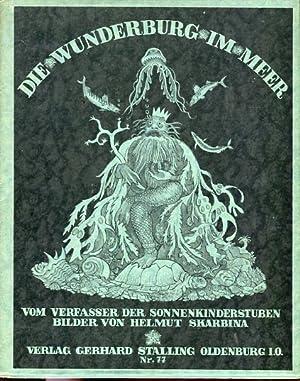 Die Wunderburg im Meer. Stalling 77, Vom: Dingler, Max und