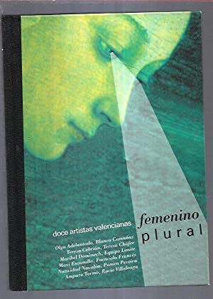 FEMENINO PLURAL: DOCE ARTISTAS VALENCIANAS (OLGA ADELANTADO: PEREZ, DAVID