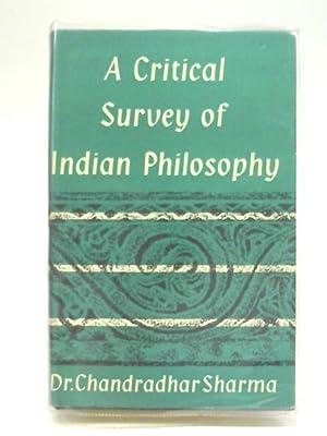 A Critical Survey Of Indian Philosophy: Chandradhar Sharma