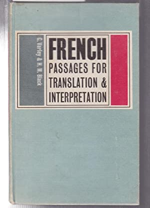 French Passages for Translation and Interpretation