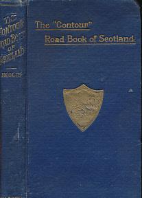 The 'Contour' Road Book of Scotland: Inglis, Harry R