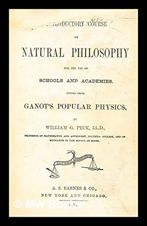 Introductory course of natural philosophy for the: Ganot, A