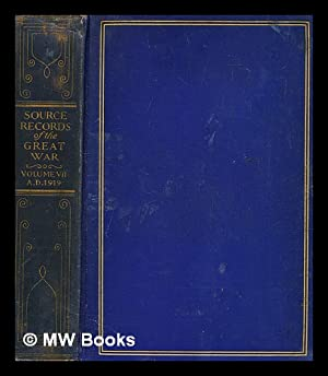 Source records of the Great War : Horne, Charles F