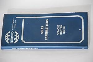Solex Carburetters: Vol. 1 French Solex Models: