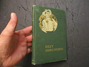 Riley Songs O'Cheer: James Whitcomb Riley
