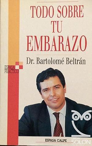 Todo sobre tu embarazo: Bartolomé Beltrán