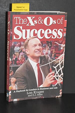 The Xs and Os of Success; A Playbook for Leaders in Business and Life