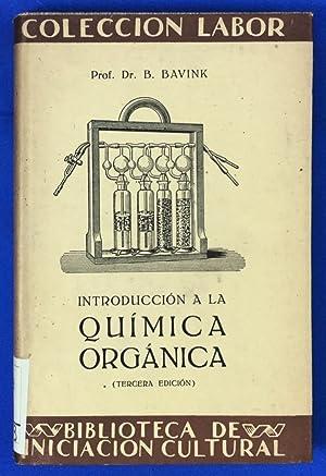 Introducción a la química orgánica: Dr. B. Bavink