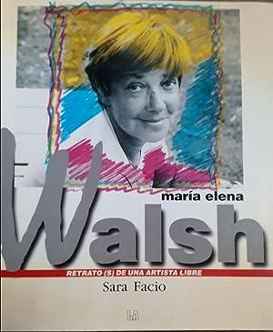 MARIA ELENA WALSH. Retratos (s) de una: SARA FACIO (fotos)