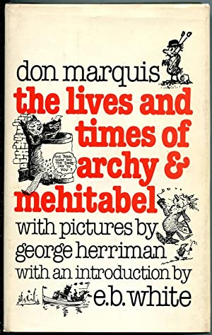 The Lives and Times of Archy and: Don Marquis
