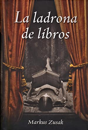 La ladrona de libros.: ZUSAK, Markus.-