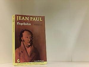 Flegeljahre: Eine Biographie. Entwicklungsroman (Ausgewählte Werke 5): Jean Paul Friedrich,