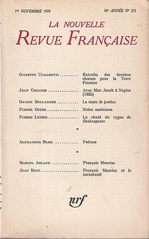 Seller image for La Nouvelle Revue Française (NRF). N° 215, 1er novembre 1970. Contient entre autres : Extraits des derniers choeurs pour la Terre Promise (traduit de l'italien par Philippe Jaccottet), par Giuseppe Ungaretti ( 5 pages). for sale by PRISCA
