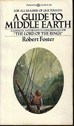 A GUIDE TO MIDDLE EARTH: Foster, Robert (J.