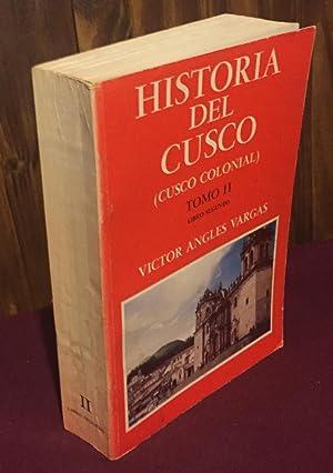 Historia del Cusco (Cusco colonial): Victor Angel Vargas